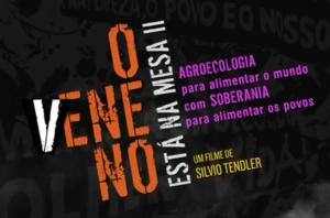 O veneno está presente nas mesas do brasileiros
