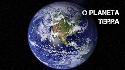 Photo of O Planeta Terra Características Gerais